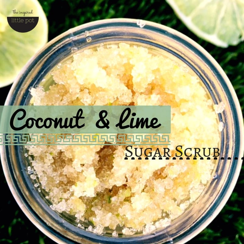 Coconut & Lime Sugar Scrub | The Inspired Little Pot