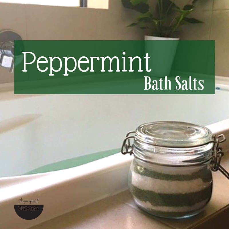 Peppermint Bath Salts | The Inspired Little Pot
