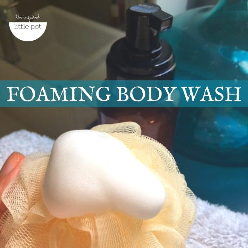 Foaming Body Wash DIY | The Inspired Little Pot