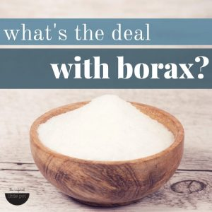 What's the deal with borax?
