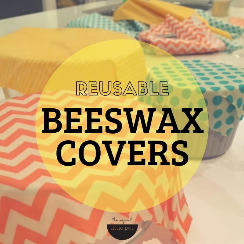 Reusable Beeswax Covers