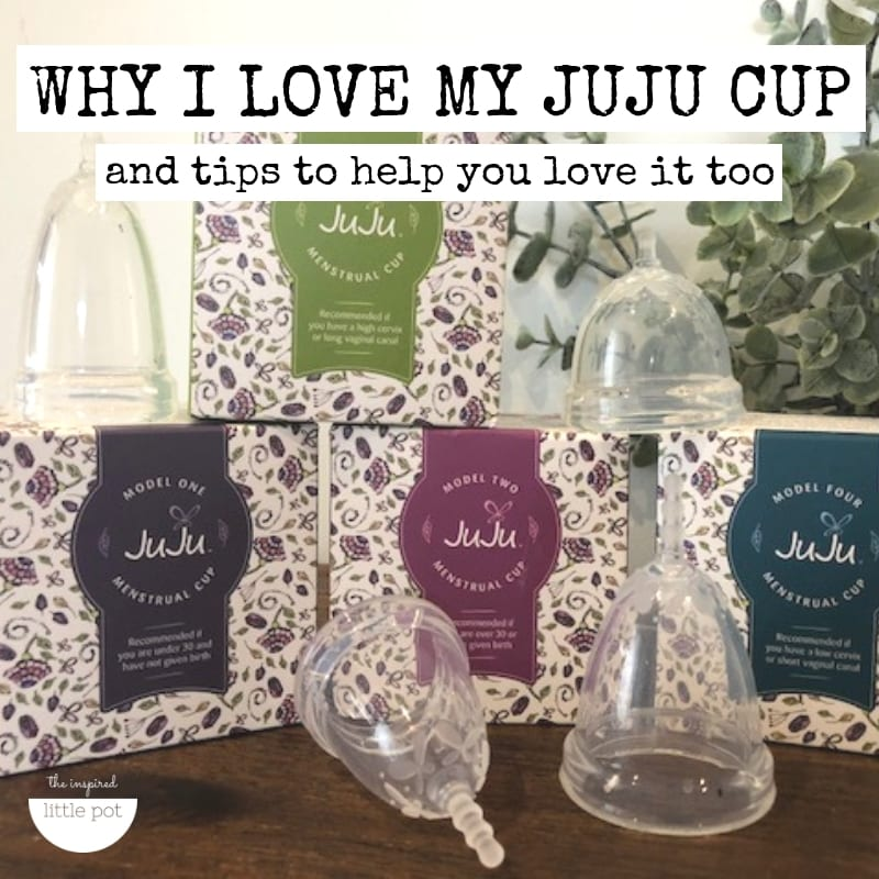 Why I love my JuJu cup, and tips to help you love it too