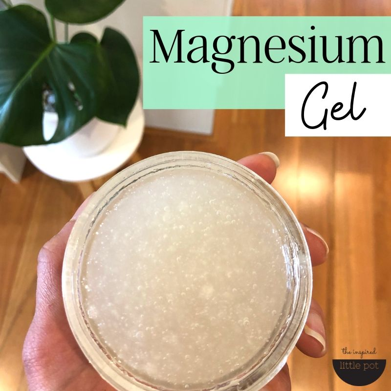 magnesium gel - The Inspired Little Pot