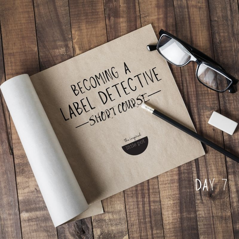 Protected: Becoming a Label Detective – DAY 7