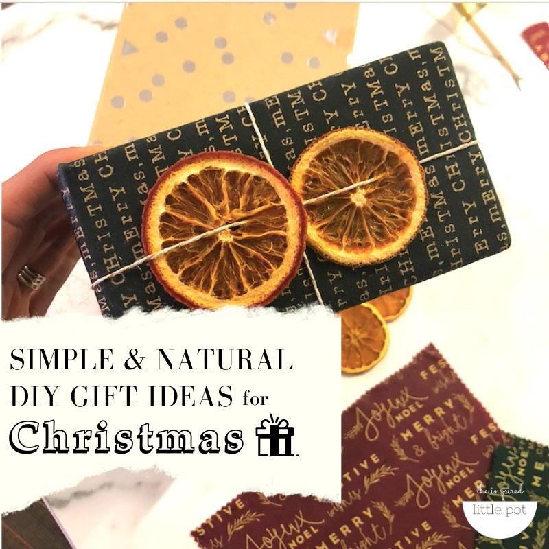 Simple & Natural DIY Christmas Gift Ideas blog