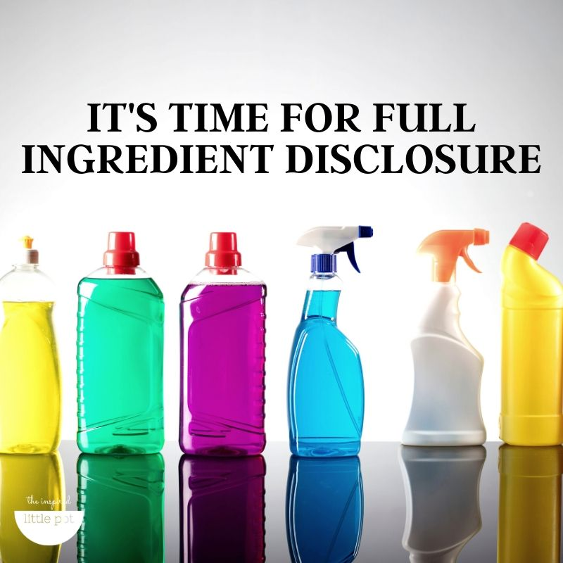 Full Ingredients Disclosure | The Inspired Little Pot