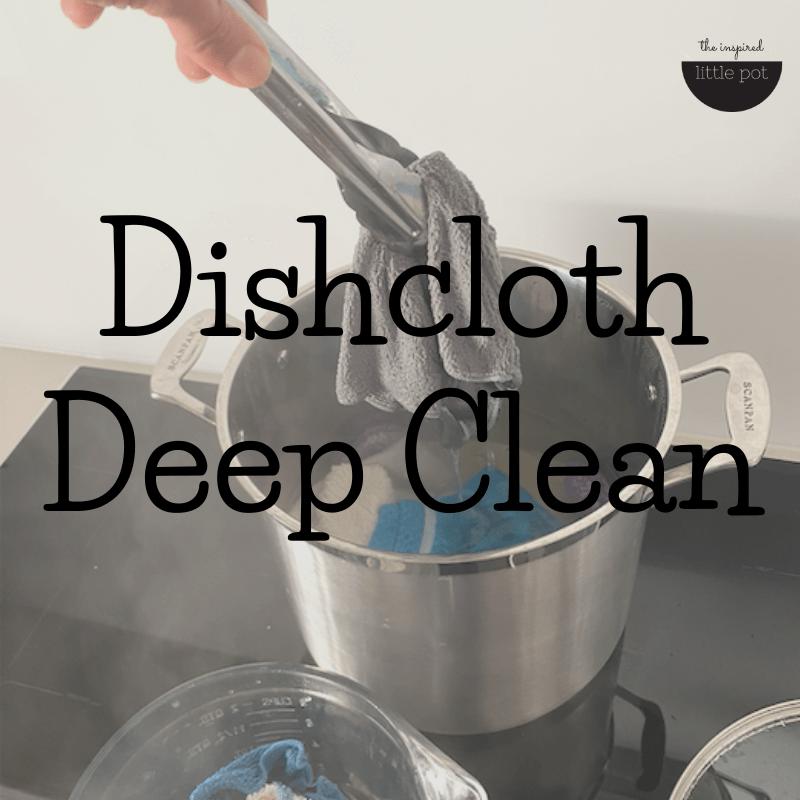 Dishcloth Deep Clean
