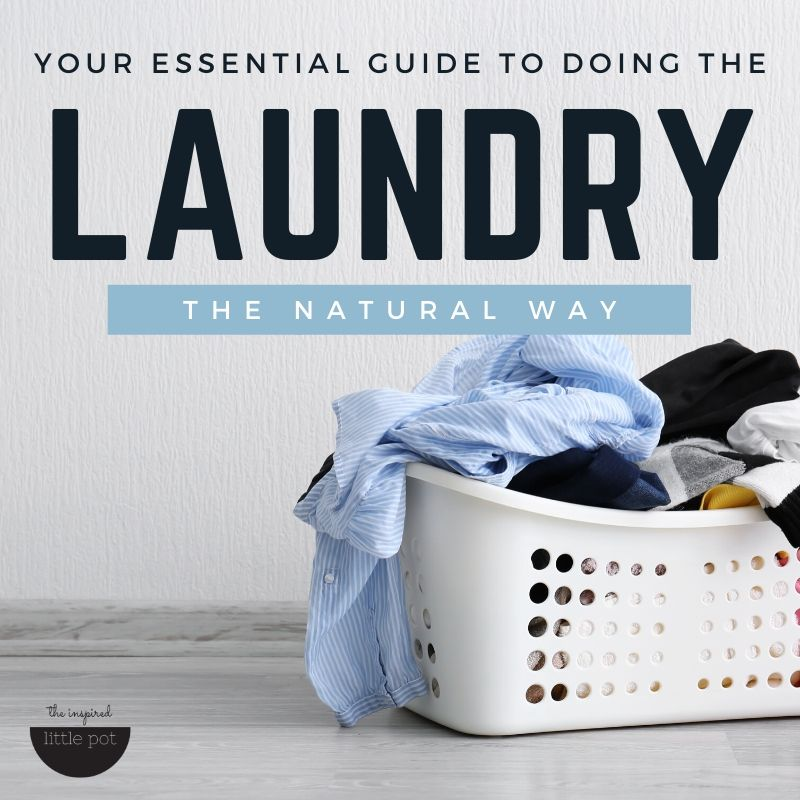 Guide to doing laundry the natural way