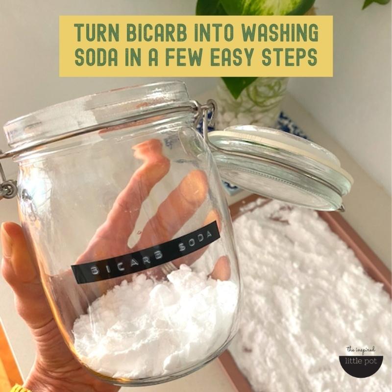 Turn bicarb into washing soda in a few easy steps