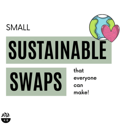 Small sustainable swaps that everyone can make